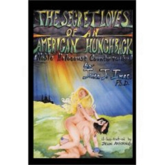 the Secret Loves of an American Hunchback Novel Cover